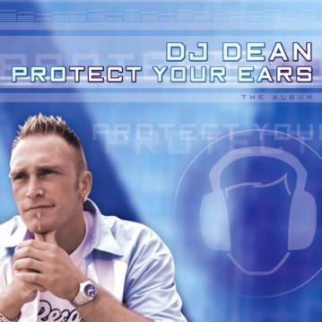 DJ Dean - Protest your ears