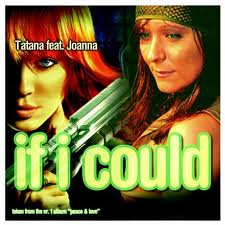 DJ Tatana feat. Joanna - If I Could (Ronski Speed Mix Radio Edit)