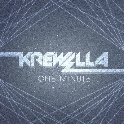 Krewella - One Minute