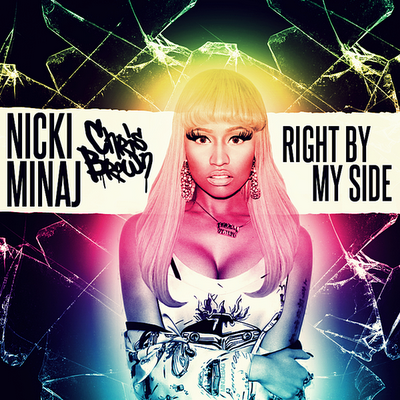 Nicki Minaj - Right By My Side (feat. Chris Brown 2012)