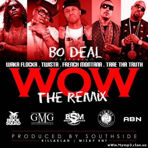 Bo Deal - Wow (Remix...