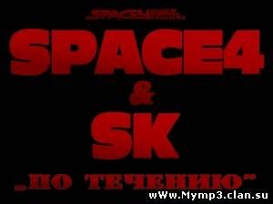 SPACE4 & SK -